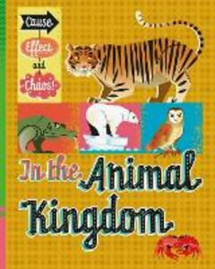 Cause, Effect and Chaos!: In the Animal Kingdom - Paul Mason - cover