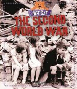 Fact Cat: History: The Second World War - Izzi Howell - cover