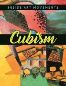 Inside Art Movements: Cubism - Susie Brooks - cover