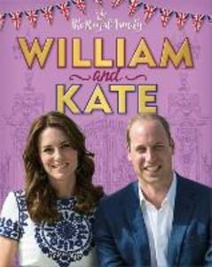 The Royal Family: William and Kate: The Duke and Duchess of Cambridge - Annabel Savery - cover