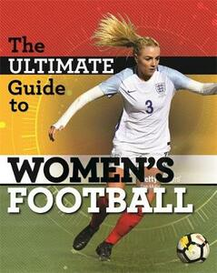 The Ultimate Guide to Women's Football - Yvonne Thorpe - cover
