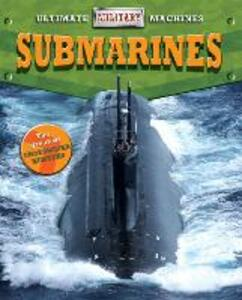 Ultimate Military Machines: Submarines - Tim Cooke - cover