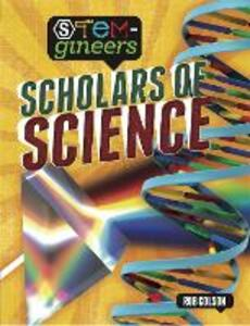 STEM-gineers: Scholars of Science - Rob Colson - cover