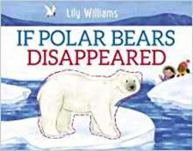 If Polar Bears Disappeared - Lily Williams - cover