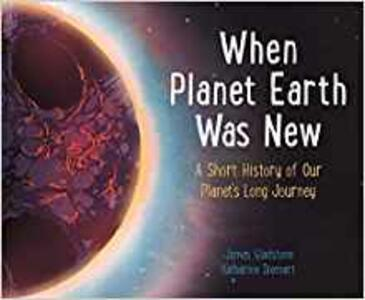 When Planet Earth Was New - James Gladstone - cover