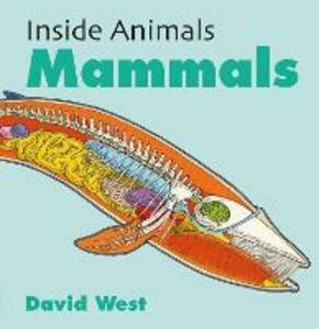 Inside Animals: Mammals - David West - cover
