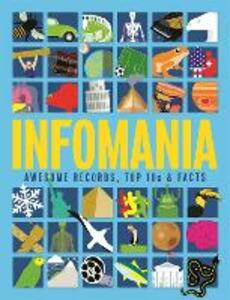 Infomania: Awesome records, top 10s and facts - Jon Richards,Ed Simkins - cover