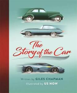 The Story of the Car - Giles Chapman - cover