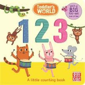 Toddler's World: 123: A little counting board book with a fold-out surprise - Pat-a-Cake - cover