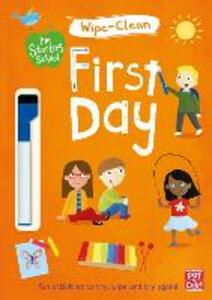 I'm Starting School: First Day: Wipe-clean book with pen - Pat-a-Cake - cover