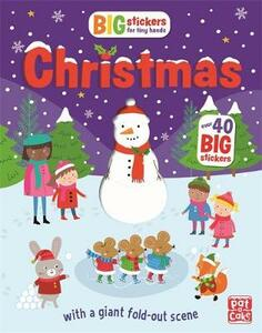 Big Stickers for Tiny Hands: Christmas: With scenes, activities and a giant fold-out picture - Pat-a-Cake,Lauren Holowaty - cover
