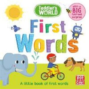 Toddler's World: First Words: A little board book of first words with a fold-out surprise - Pat-a-Cake - cover