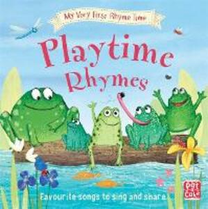My Very First Rhyme Time: Playtime Rhymes: Favourite playtime rhymes with activities to share - Pat-a-Cake - cover