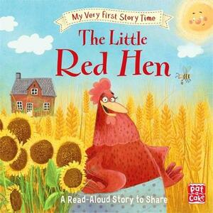My Very First Story Time: The Little Red Hen: Fairy Tale with picture glossary and an activity - Pat-a-Cake,Ronne Randall - cover
