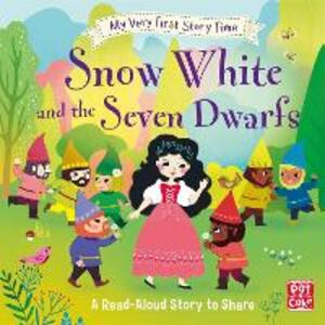 My Very First Story Time: Snow White and the Seven Dwarfs: Fairy Tale with picture glossary and an activity - Pat-a-Cake,Ronne Randall - cover