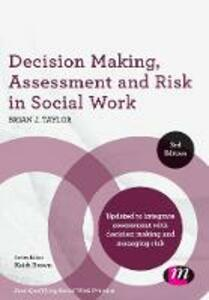 Decision Making, Assessment and Risk in Social Work - Brian J. Taylor - cover
