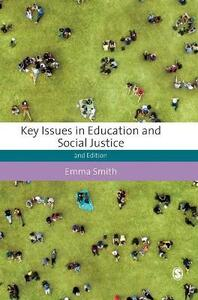 Key Issues in Education and Social Justice - Emma Smith - cover