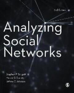 Analyzing Social Networks - Stephen P. Borgatti,Martin G. Everett,Jeffrey C. Johnson - cover