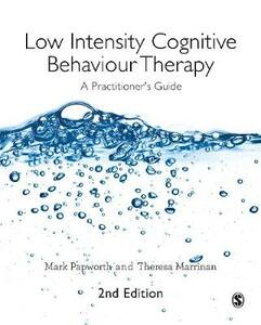 Low Intensity Cognitive Behaviour Therapy: A Practitioner's Guide - cover