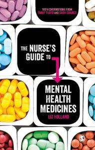 The Nurse's Guide to Mental Health Medicines - Elizabeth Jane Holland - cover