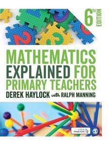 Mathematics Explained for Primary Teachers - Derek Haylock,Ralph Manning - cover