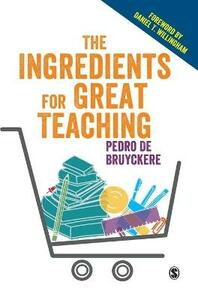 The Ingredients for Great Teaching - Pedro De Bruyckere - cover