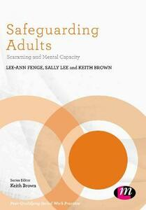 Safeguarding Adults: Scamming and Mental Capacity - cover
