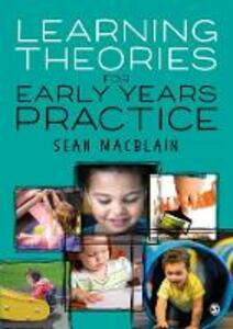 Learning Theories for Early Years Practice - Sean MacBlain - cover