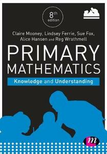 Primary Mathematics: Knowledge and Understanding - Claire Mooney,Alice Hansen,Lindsey Davidson - cover
