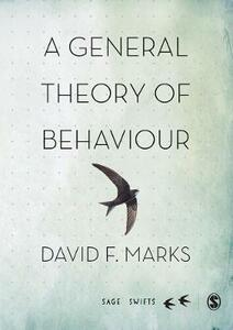 A General Theory of Behaviour - David F. Marks - cover
