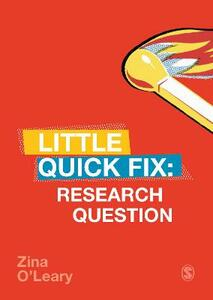Research Question: Little Quick Fix - Zina O'Leary - cover