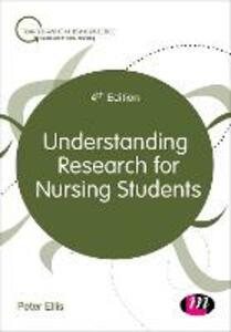 Understanding Research for Nursing Students - Peter Ellis - cover