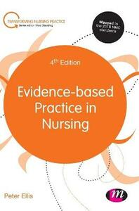 Evidence-based Practice in Nursing - Peter Ellis - cover