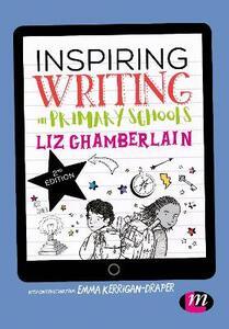 Inspiring Writing in Primary Schools - Liz Chamberlain - cover