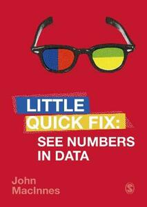 See Numbers in Data: Little Quick Fix - John MacInnes - cover