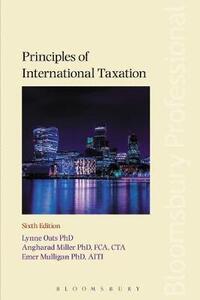 Principles of International Taxation - Lynne Oats,Angharad Miller,Emer Mulligan - cover
