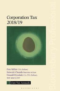Core Tax Annual: Corporation Tax 2018/19 - Pete Miller,Satwaki Chanda,Donald Drysdale - cover