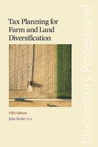 Tax Planning for Farm and Land Diversification - Julie Butler - cover