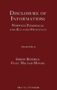 Disclosure of Information: Norwich Pharmacal and Related Principles - Simon Bushell,Gary Milner-Moore - cover