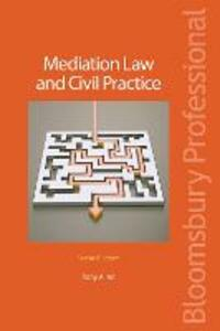 Mediation Law and Civil Practice - Tony Allen - cover