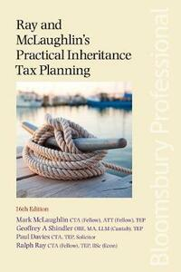 Ray and McLaughlin's Practical Inheritance Tax Planning - Mark McLaughlin - cover