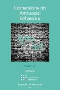 Cornerstone on Anti-Social Behaviour - Kuljit Bhogal - cover