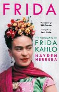 Frida: The Biography of Frida Kahlo - Hayden Herrera - cover