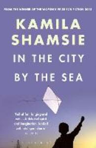 In the City by the Sea - Kamila Shamsie - cover