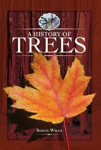 A History of Trees - Simon Wills - cover