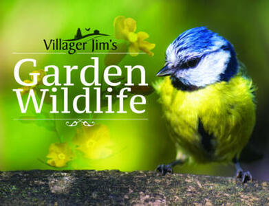 Villager Jim's Garden Wildlife - Villager Jim - cover