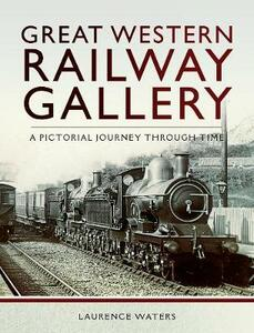 Great Western Railway Gallery - Laurence Waters - cover