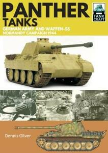 Panther Tanks: Germany Army and Waffen SS, Normandy Campaign 1944 - Dennis Oliver - cover