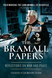 The Bramall Papers: Reflections in War and Peace - Bramall - cover