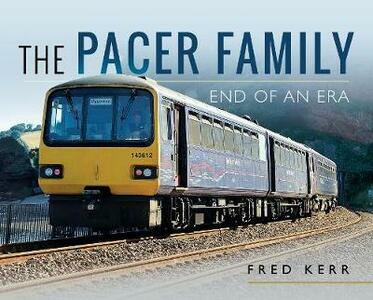 The Pacer Family: End of an Era - Fred Kerr - cover